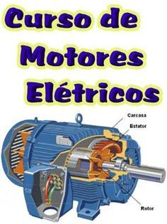 Curso de Motores Eletricos Industriais; Destina-se aos Técnicos em Eletricidade, Técnicos de Edificações, Engenheiros Eletricistas, Instaladores e Reparadores de Instalações Elétricas, professores, alunos e autodidatas. Veja em detalhes neste site  http://www.mpsnet.net/loja/index.asp?loja=1&link=VerProduto&Produto=642