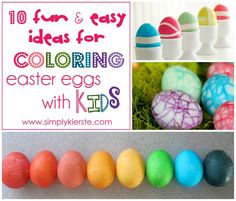 10 Fun & Easy Ideas for Decorating Easter Eggs with Kids | simplykierste.com