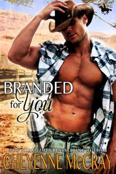 Branded For You (Riding Tall) by Cheyenne McCray  ~~  FREE Western Romance by NYT Bestselling Author!!  (05/06)