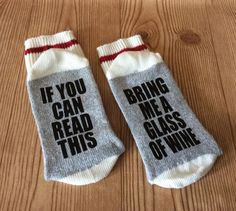 IF YOU CAN READ THIS, BRING ME A GLASS OF WINE - SOCKS. Please note that the processing time on these socks is at 4-6 weeks. Ladies Heavy Weight Cotton Sock. Stay-up comfortable rib. Natural durable cotton. Comfort toe seam to reduce irritation. These socks make the perfect gift for any occasion (even for yourself). Socks fit ladies size 6-10. The Light Grey Pairs come with Black Lettering The Dark Grey Pairs comes with White Lettering. If you would like to customize colours, please send a…
