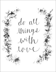 Do All Things With Love | griffanie.com