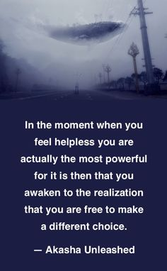 Free choice is the one constant. You always have a choice. Akashic Records Wisdom. Higher Consciousness.