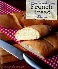 Easy Homemade French Bread #recipes #bread