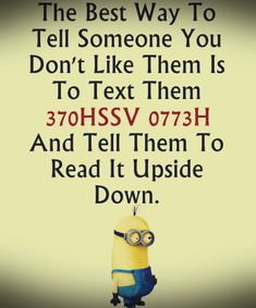 Funny images of Minions with quotes PM, Friday September 2015 PDT) - 10 pics - Minion Quotes Funny Minion Pictures, Funny Minion Memes, Minions Quotes, Funny Relatable Memes, Funny Images, Funny Texts, Funny Jokes, Hilarious, Minions Pics