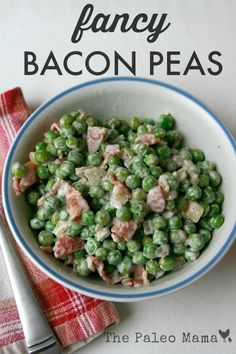 Fancy Bacon Peas from The Paleo Mama **Didn't have time to make mayo, but this was still good. Paleo Side Dishes, Veggie Side Dishes, Vegetable Sides, Side Dish Recipes, Vegetable Dish, Main Dishes, Best Paleo Recipes, Vegetable Recipes, Real Food Recipes