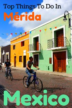 Merida, Mexico is the largest city on the Yucatan peninsula.  Here are the top things to do if visiting this awesome city!
