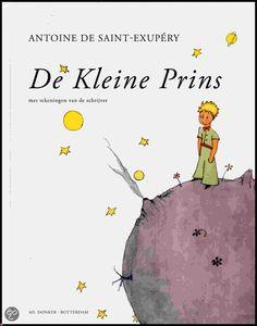 The little prince - Antoine de Saint-Exupéry. Dutch translation ed. Ad. Donker, Rotterdam