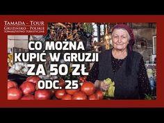 Co można kupić w Gruzji za 50 zł?  - Tamada-Tour.com.pl odc. 25 - YouTube