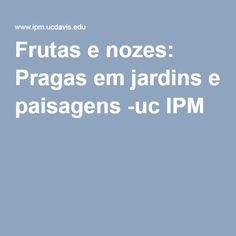 Frutas e nozes: Pragas em jardins e paisagens -uc IPM