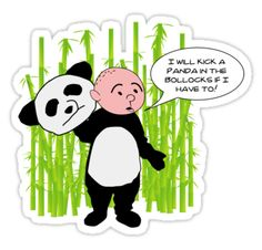 I will kick a Panda in the Bollocks - Karl Pilkington T Shirt by WhiteCurl