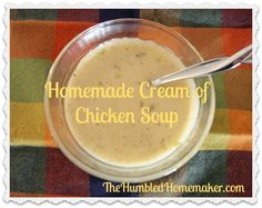 This post has a recipe for easy, homemade cream of chicken soup using natural ingredients. No need to rely on canned versions with MSG or soy!