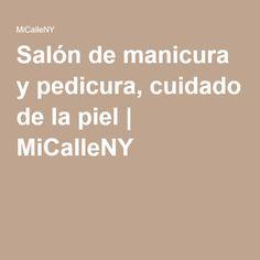 Salón de manicura y pedicura, cuidado de la piel | MiCalleNY