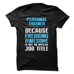 PERSONAL TRAINER, Because freaking awesome T Shirts, Hoodies. Get it here ==► https://www.sunfrog.com/Funny/I-work-at-PERSONAL-TRAINER-what-is-your-superpower.html?57074 $22.99