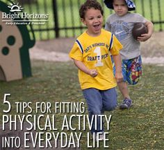 5 Tips For Fitting Physical Activity Into Everyday Life | via @brighthorizons