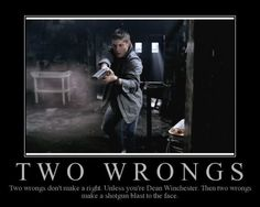 Two Wrongs #Supernatural #DeanWinchester