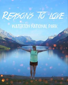 Reasons to Love Waterton Lakes National Park Waterton Lakes National Park, National Parks, Near Future, Ontario, Roots, How To Memorize Things, Wings, Canada, Culture