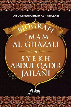 Arofah Bookstore: Biografi Imam Al-Ghazali & Syekh Abdul Qadir Jaila...
