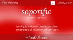 soporific - Word of the Day