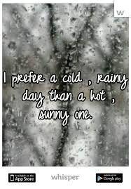 Je suis un pluviophile non repentant. Rainy Day Quotes, Hate Summer, Rainy Dayz, Rain Quotes, I Love Rain, Rain Storm, When It Rains, Dancing In The Rain, Rain Drops