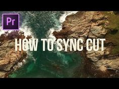 How to Edit to the Beat | Cut & Sync Footage to Music in Adobe Premiere Pro CC for a Cinematic Feel - YouTube