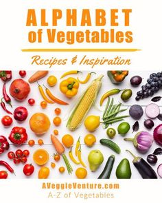 Alphabet of Vegetables ♥ AVeggieVenture.com, A-Z recipes from Asparagus to Zucchini and every vegetable in between. Seasonal to staples, savory to sweet, salads to sides, soups to supper, simple to special. Many Weight Watchers, vegan, gluten-free, low-carb, paleo, whole30 recipes. Healthy Vegetables, Fresh Vegetables, Veggies, Vegetable Dishes, Vegetable Recipes, Recipe T, Vegetable Seasoning, Supper Recipes, Healthy Recipes