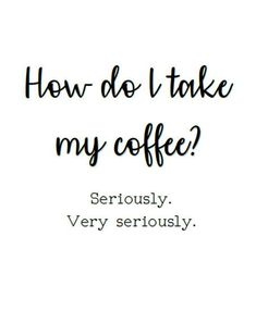 Top 20 Coffee Related Pins / Memes / Quotes | Randomness | Coffee ... #coffeeShop