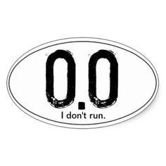 0.0 I Do NOT Run Stickers Haha
