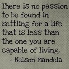 Never settle. my-reminders-to-celebrate-it