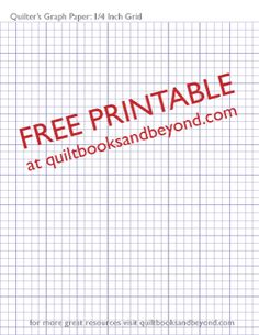 Free Printable Resource: Quilter's Graph Paper With 1/4 Inch...