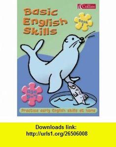 Basic English Skills 5-7 Bk.1 (Basic English Skills 5-7) (9780007137077) Barry Scholes, Anita Scholes , ISBN-10: 0007137079  , ISBN-13: 978-0007137077 ,  , tutorials , pdf , ebook , torrent , downloads , rapidshare , filesonic , hotfile , megaupload , fileserve