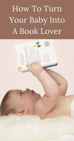How To Turn Your Baby Into A Bookworm.  #bookworm #booklover #encouragechildtoread #babybooks Baby Development Milestones, Colic Baby, Premature Baby, Baby Music, Bedtime Routine, Children's Picture Books, Baby Led Weaning, Baby Center, Baby Quotes