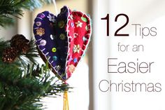 12 Tips for an Easier Christmas - Great little list! Buy handmade gifts from Etsy, Advent reading plan with Jesus Storybook Bible, Fill stocking with juice boxes and apples, give ONE toy, shop early, decorate under the tree with Christmas books instead of gifts...