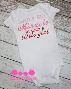 Such a Big Miracle in such a little girl/boy Emroidered bodysuit on Etsy, $18.50