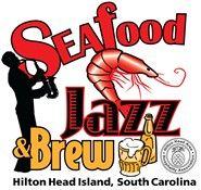 Seafood Jazz & Brew Hilton Head Island, S.C.