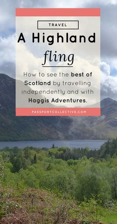 UK, Scotland, Edinburgh, Highlands - Why you can see the best of Scotland