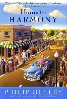 Home to Harmony by Phillip Gulley
