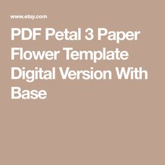 PDF Petal 3 Paper Flower Template Digital Version With Base