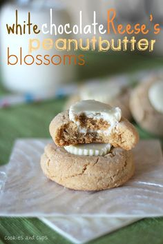 6 Above-Average Christmas Cookies: White Chocolate Reese's Peanut Butter Blossoms