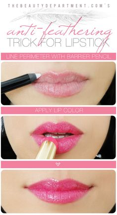 STEPS:    Trace just outside the perimeter of your upper and lower lips with the barrier pencil. Press hard as you're only making one trip around.  Fill in the lip area with your favorite lip color. Use a lip brush for more precision if you're not comfortable applying directly from the tube.