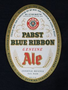 #pabst #pbr #pbrmeasap #pabstblueribbon #pabstbrewing #cjbeez #breweriana Pabst Blue Ribbon Beer Ale IRTP Label PBR 1940's