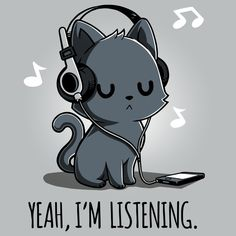 Yeah, I'm Listening T-shirt TeeTurtle gray t-shirt featuring a cat wearing headphones with music notes surrounding him and shirt text Of course I heard everything you just said continues listening to music Cute Cartoon Drawings, Cute Animal Drawings, Kawaii Drawings, Cute Cat Drawing, Cute Animal Quotes, Anime Animals, Cute Cartoon Wallpapers, Cute Baby Animals, Cute Cartoon Animals