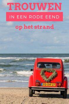 Trouwen op het strand in een rode eend. Super romantisch op #ameland #bruiloft #eend Around The Worlds