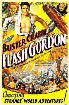 Flash Gordon (1936) - Buster Crabbe. The first screen adventure from a comic-strip character. In 1996 Flash Gordon was selected for Preservation in the United States National Film Registry by the Library of Congress.