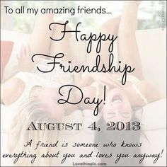 Happy Friendship Day quotes quote friendship quote friends friendship