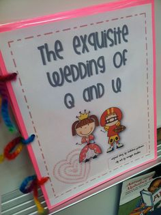 Teacher Bits and Bobs: I Now Pronounce You Husband and Wife - The Wedding of Q and U