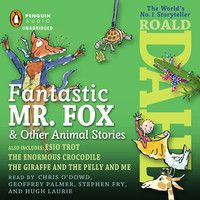 Fox and Other Animal Stories: Includes Esio Trot, The Enormous Crocodile & The Giraffe and the Pelly and Me The Enormous Crocodile, Esio Trot, Chris O'dowd, Quentin Blake, Hugh Laurie, Roald Dahl, Positive Attitude, Audio Books, Storytelling