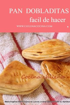 Chilean Recipes, Chilean Food, Bread Recipes, Cooking Recipes, Chocolate Deserts, Sweet Bakery, Pan Bread, Bread And Pastries, Empanadas