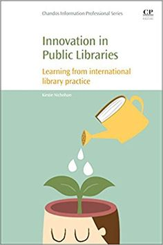 Buy Innovation in Public Libraries: Learning from International Library Practice by Kirstie Nicholson and Read this Book on Kobo's Free Apps. Discover Kobo's Vast Collection of Ebooks and Audiobooks Today - Over 4 Million Titles! Continuing Education, Public Libraries, Innovation, This Book, Herbs, Learning, Free Apps, Audiobooks, Ebooks