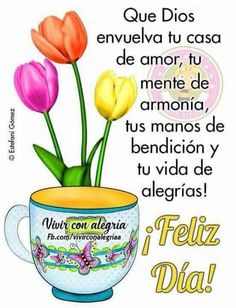 181 best buenos dias quotes images in 2019 Good Morning Prayer, Good Morning Funny, Good Morning Greetings, Good Morning Good Night, Morning Prayers, Morning Humor, Good Day Messages, Good Day Wishes, Morning Messages