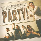 Humming House Party! (Live), #HummingHouse